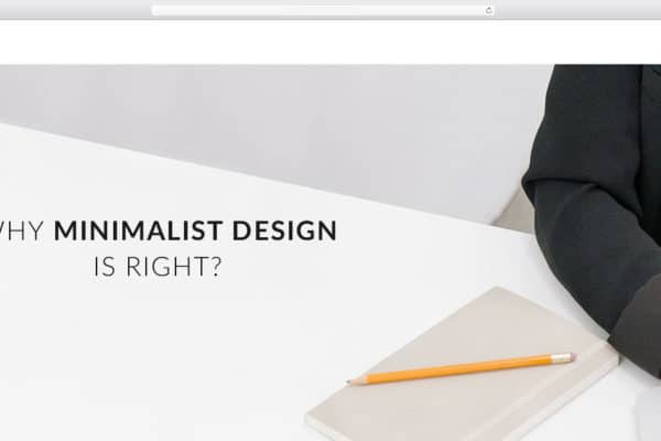 Why minimalist design is right?